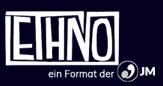 ETHNO - ein Format der JMI
